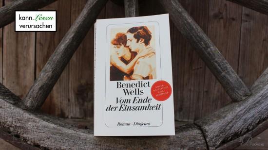 Benedict Wells - Vom Ende der Einsamkeit