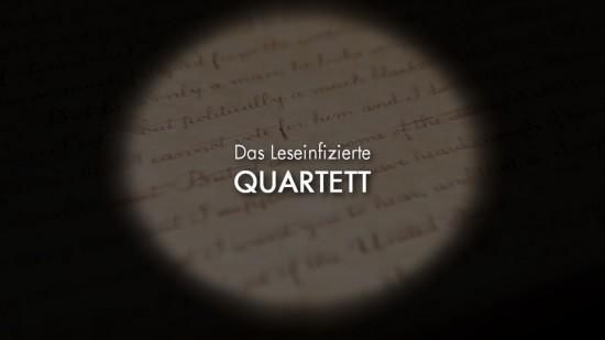 Das Leseinfizierte Quartett