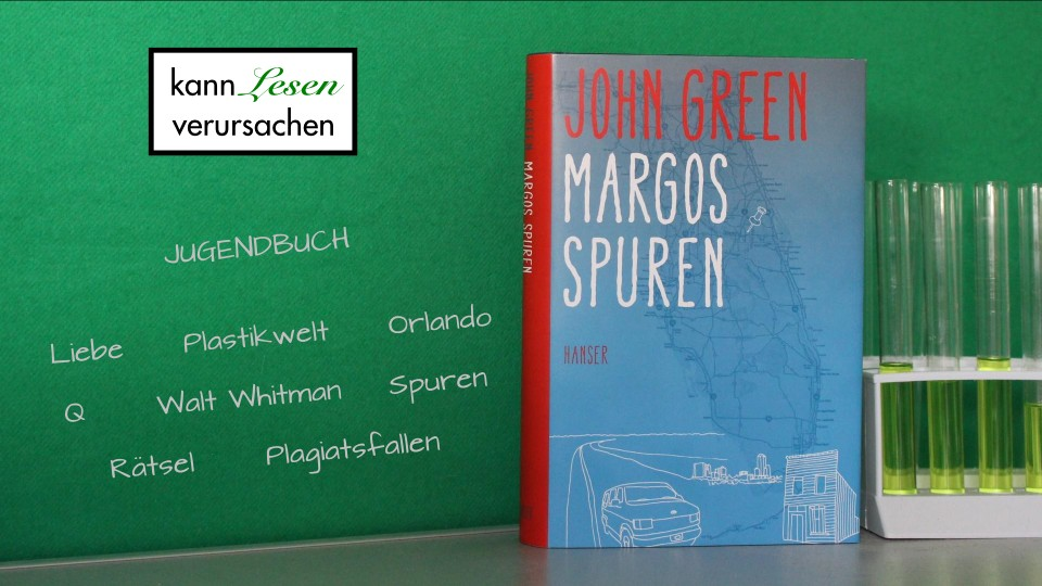 John Green - Margos Spuren