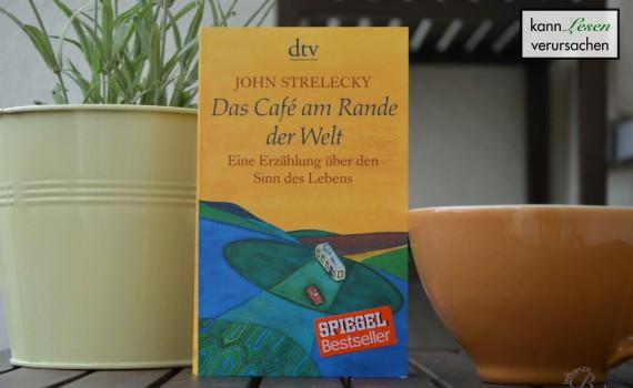 John Strelecky - Das Cafe am Rande der Welt