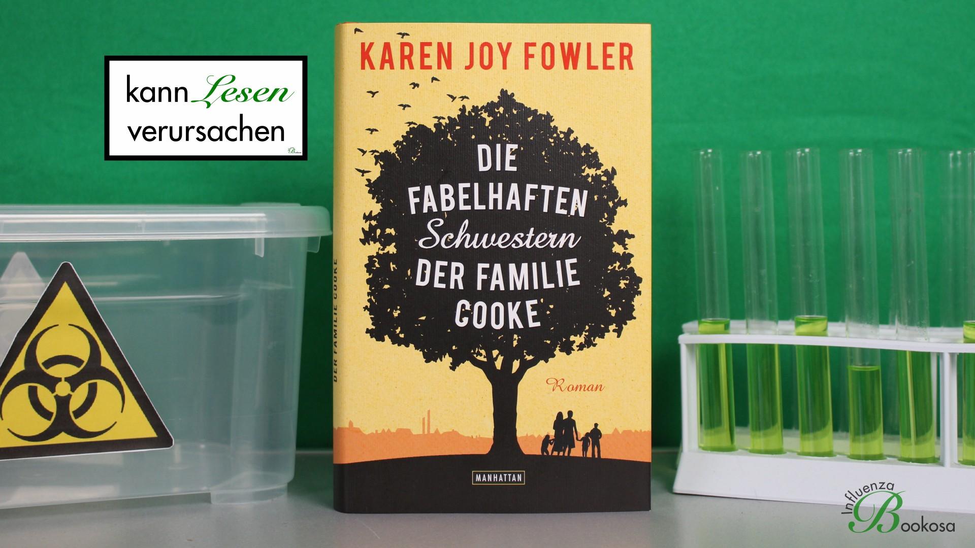 Karen Joy Fowler - Die fabelhaften Schwestern der Familie Cooke