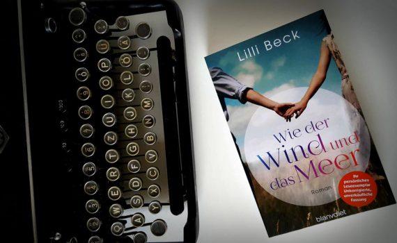 Lilly Beck - Wie der Wind und das Meer