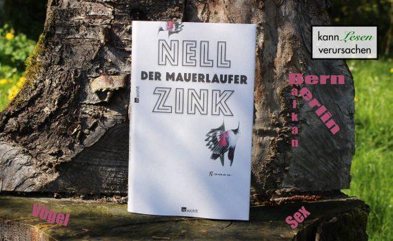 Nell Zink - Der Mauerläufer