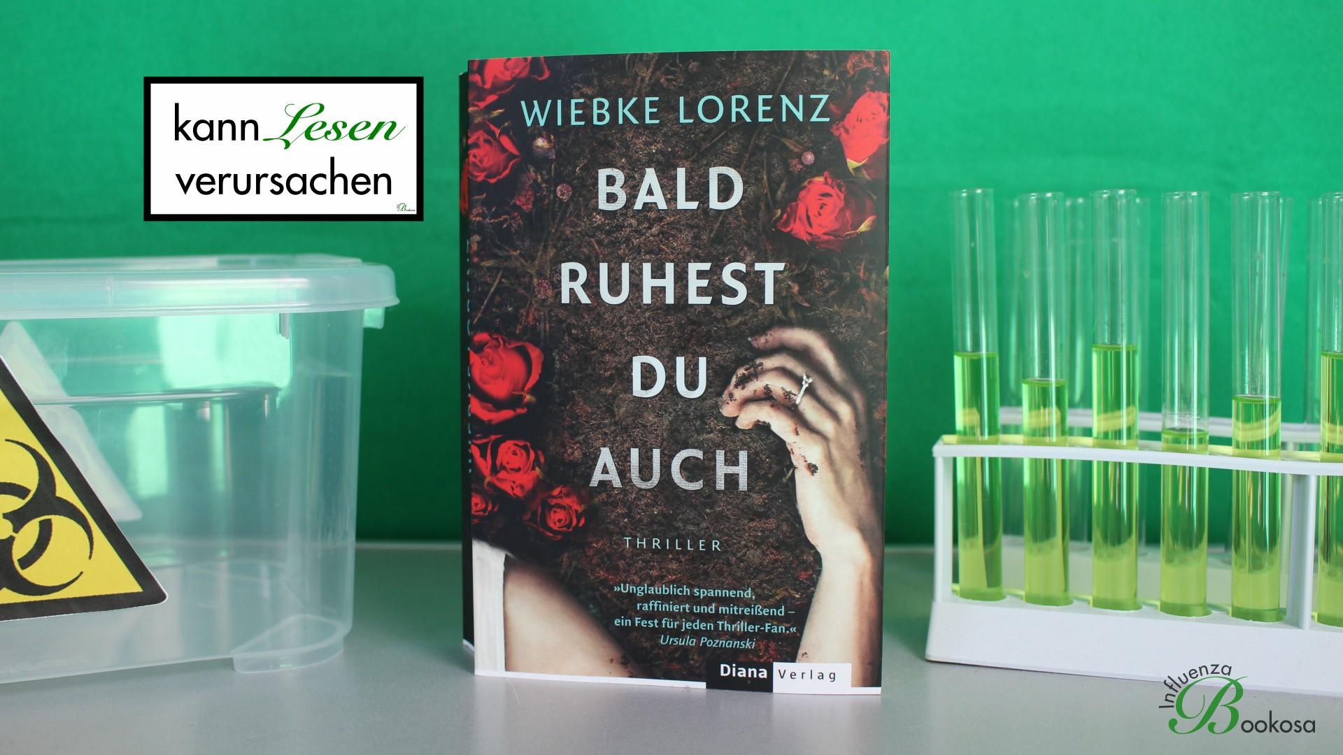 Wiebke Lorenz - Bald ruhest du auch
